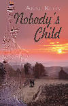 Nobody's Child by Anne Kelly